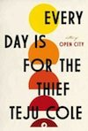 Every Day is for the Thief 2