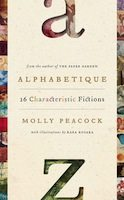 Alphabetique (Molly Peacock)