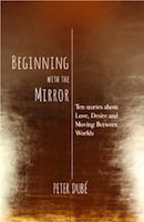 Beginning With The Mirror (Peter Dube)