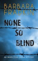 None So Blind (Barbara Fradkin)