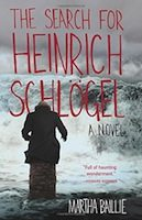 The Search for Henrich Schlogel (Martha Baillie)