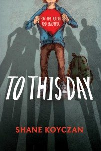 To This Day: For yhe Bullied and the BeautifulShane Koyczan; various illus.(Annick Press)