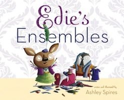 Edie's Ensembles (Ashley Spires)