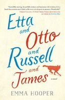 Etta and Otto and Russell and James (Emma Hooper)