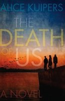 The Death of Us (Alice Kuipers)