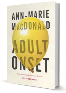 Adult Onset (Knopf Canada) by Ann-Marie MacDonald Designed by Kelly Hill