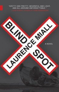Blind Spot Laurence Miall (NeWest Press)