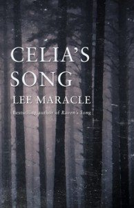 Celia's Song  Lee Maracle  (Cormorant Books)