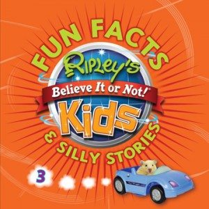 Fun Facts & Silly Stories 3Compiled by Ripley Publishing(Ripley Publishing)