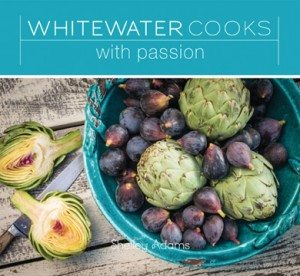 Whitewater Cooks with PassionShelley Adams(Alicon Holdings/Sandhill)