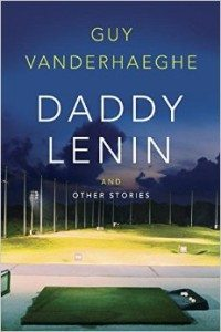 Daddy Lenin and Other Stories (Guy Vanderhaeghe) cover