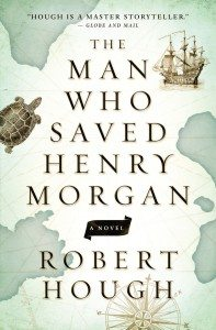 The Man Who Saved Henry Morgan (Robert Hough) cover