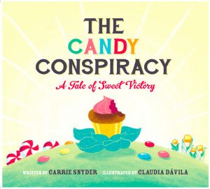 The Candy Conspiracy (Carrie Snyder) cover
