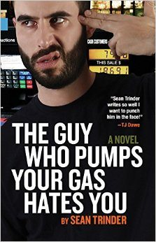 The Guy Who Pumps Your Gas Hates You (Sean Trinder) cover