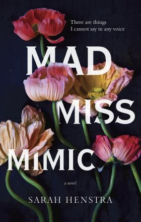 Mad Miss Mimic (Sarah Henstra) cover