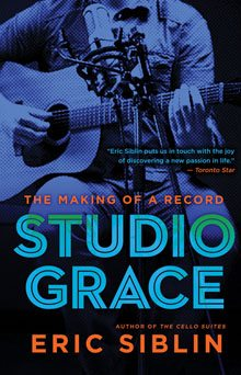 Studio Grace (Eric Siblin) cover