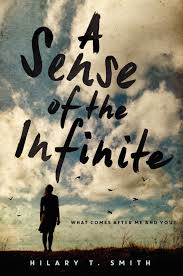 A Sense of the Infinite Hilary T. Smith