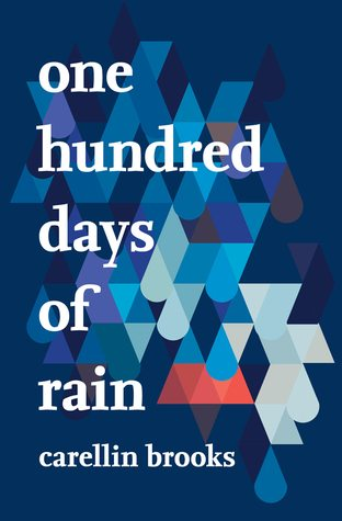 one hundred days of rain brooks
