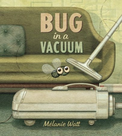 Bug in a Vacuum Melanie Watt
