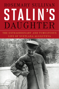 Stalin's Daughter (Rosemary Sullivan) cover
