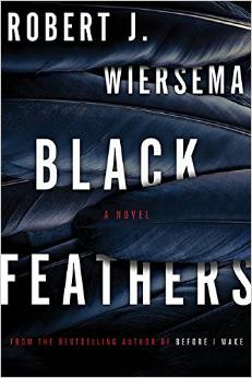 Black Feathers Robert J. Wiersema