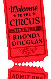 Welcome to the Circus Rhonda Douglas