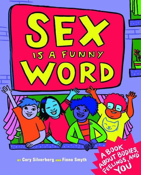 Sex is a Funny Word Cory Silverberg