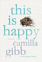 This Is Happy Camilla Gibb