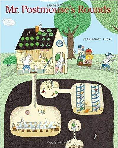 Mr. PostMouse's Rounds Marianne Dubuc