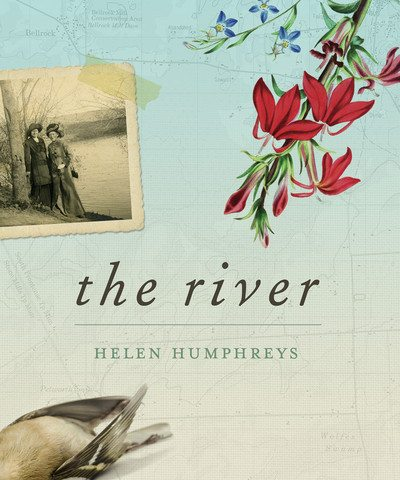 Helen Humphreys The River October 2015