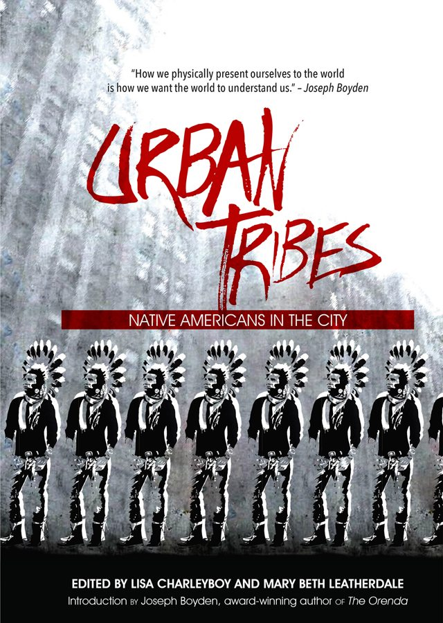 Urban Tribes Lisa Charleyboy Mary Beth Leatherdale