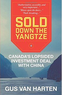 Sold Down the Yangtze Gus Van Harten
