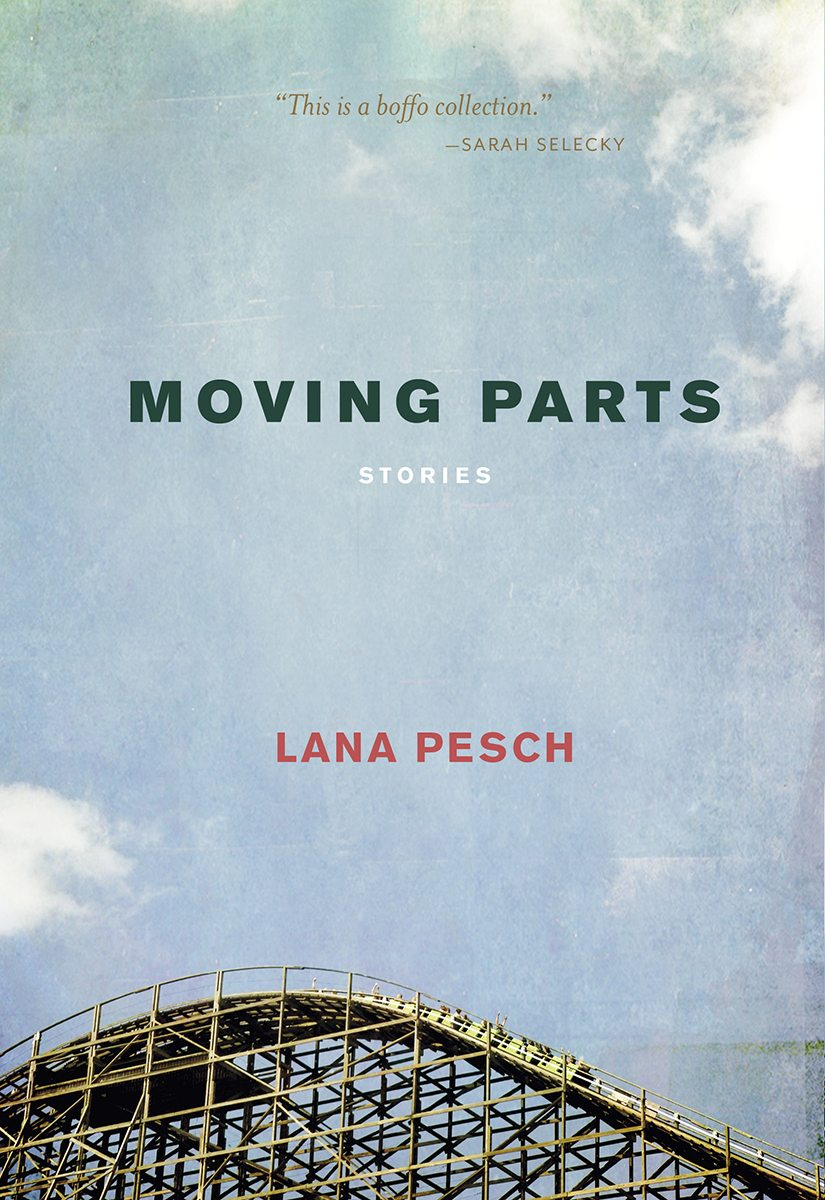 Lana Pesch Moving Parts