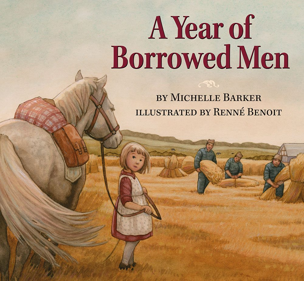 A Year of Borrowed Men Michelle Barker Renee Benoit