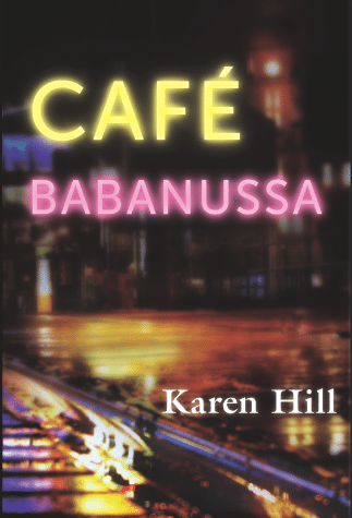 Cafe Babanussa Karen Hill January/February 2016