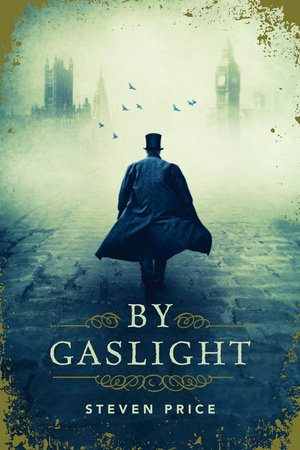 By Gaslight Steven Price July 2016 reviews
