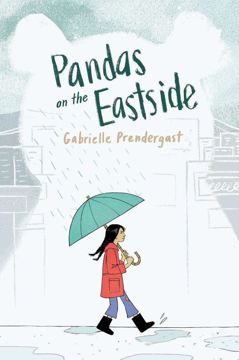 Pandas on the Eastside, Gabrielle Prendergast (Orca Book Publishers, Sept.)