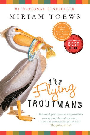 2008 Miriam Toews; Michael Schellenberg, ed., The Flying Troutmans (Knopf Canada)