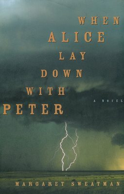 2001 Margaret Sweatman; Diane Martin, ed., When Alice Lay Down with Peter (Knopf Canada)