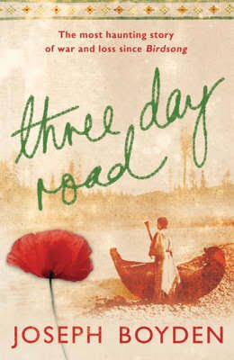 2005 Joseph Boyden; Barbara Berson, ed., Three Day Road (Viking Canada)