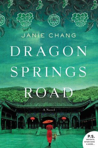 Dragon Springs Road Janie Chang