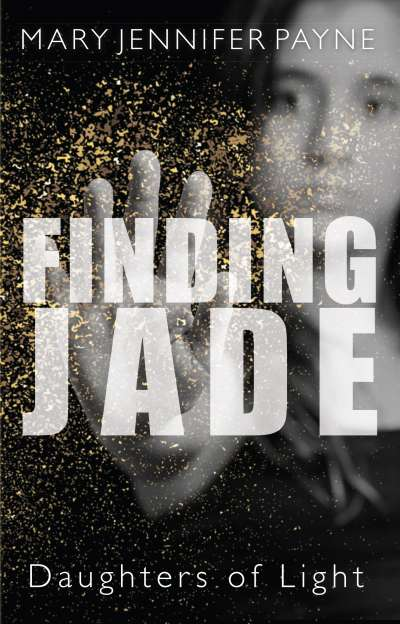 Finding Jade Mary Jennifer PAyne