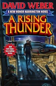 A Rising Thunder by David Weber (Baen/Simon & Schuster)