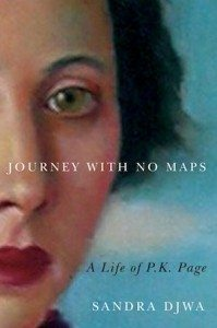 Journey with No Maps: A Life of P.K. Page, Sandra Djwa (McGill-Queen's University Press)