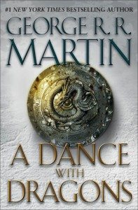 A Dance with Dragons by George R.R. Martin (HarperCollins)